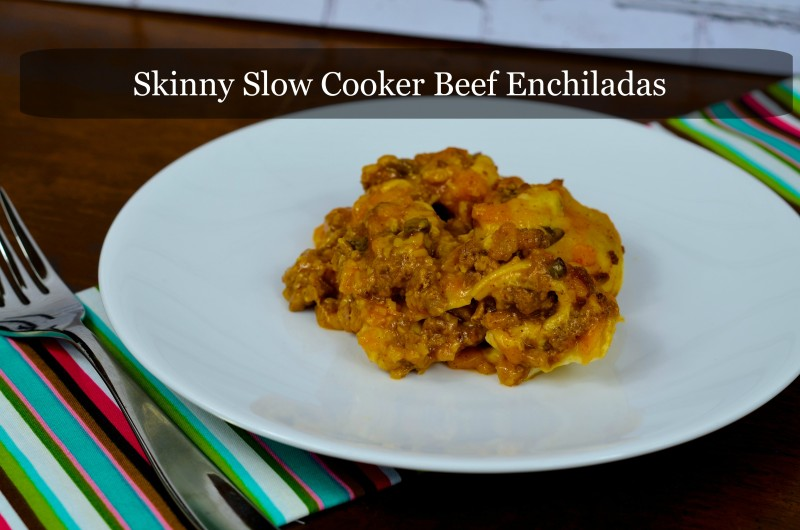 Skinny Slow Cooker Beef Enchiladas Text