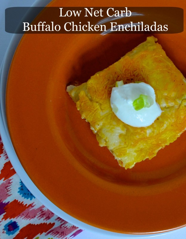 Low Net Carb Buffalo Chicken Enchiladas Text
